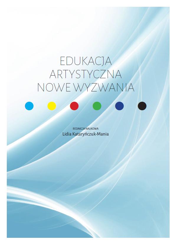 Edukacja artystyczna – nowe wyzwania