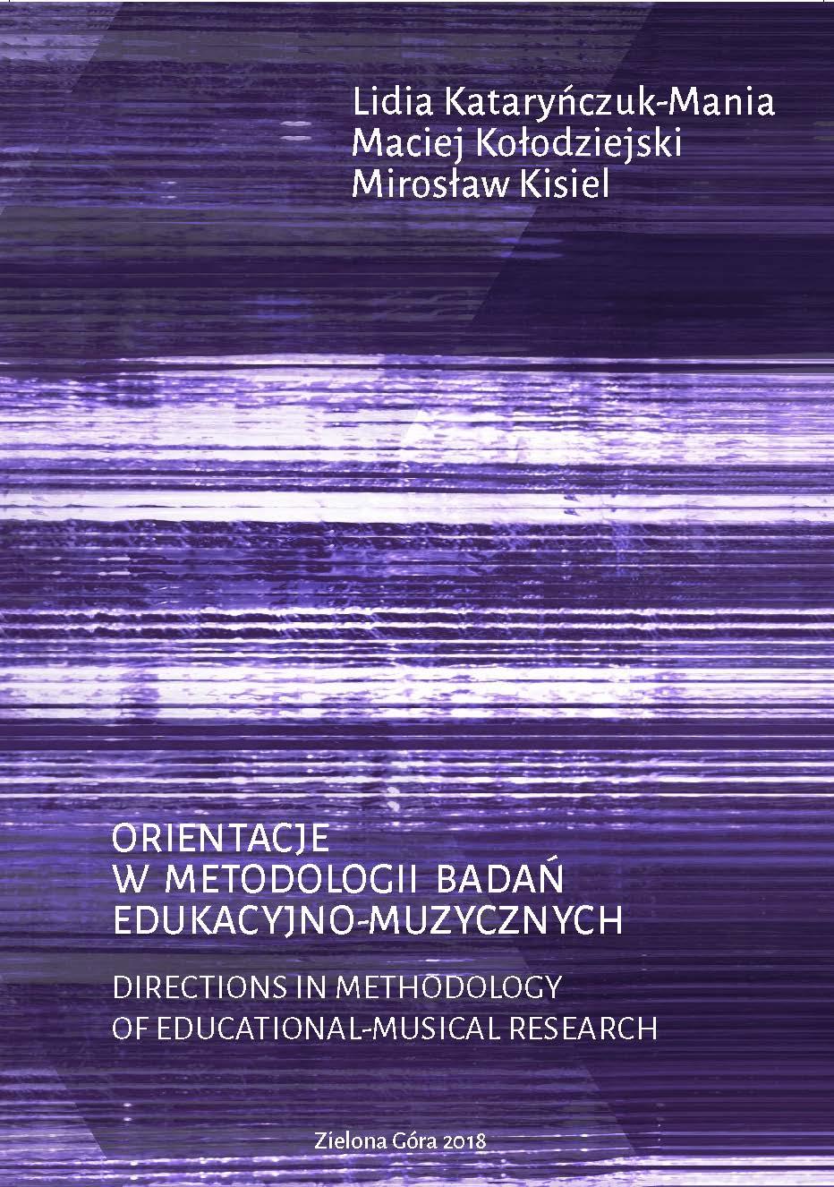 Orientacje w metodologii badań edukacyjno-muzycznych