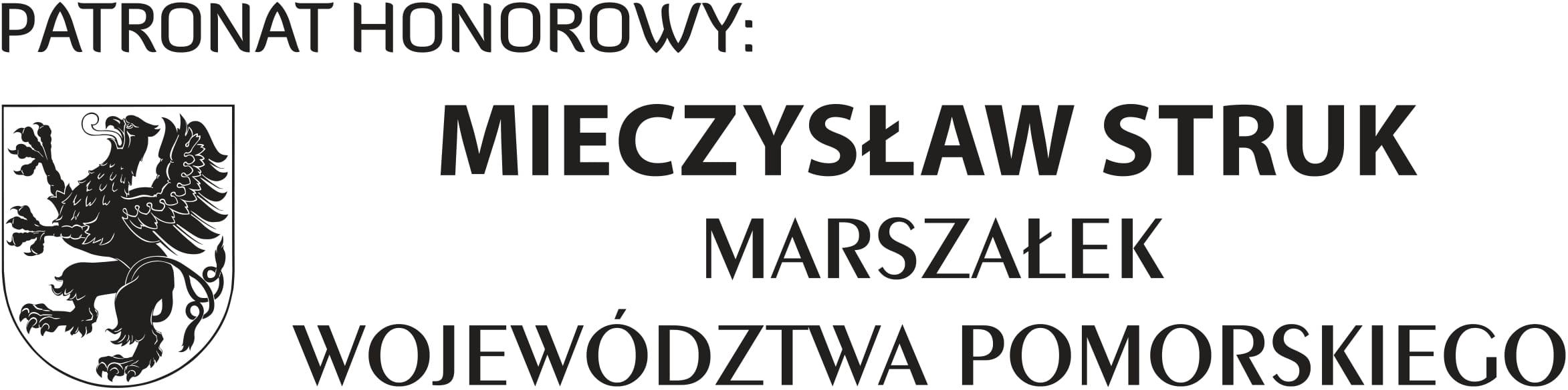 Marszałka Województwa Pomorskiego p. Mieczysława Struka